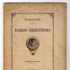 Libros antiguos: BARROS EMERITENSES. BARRANTES. ARQUEOLOGIA CERAMICA EN MERIDA. BADAJOZ. MADRID 1877. Lote 194530030