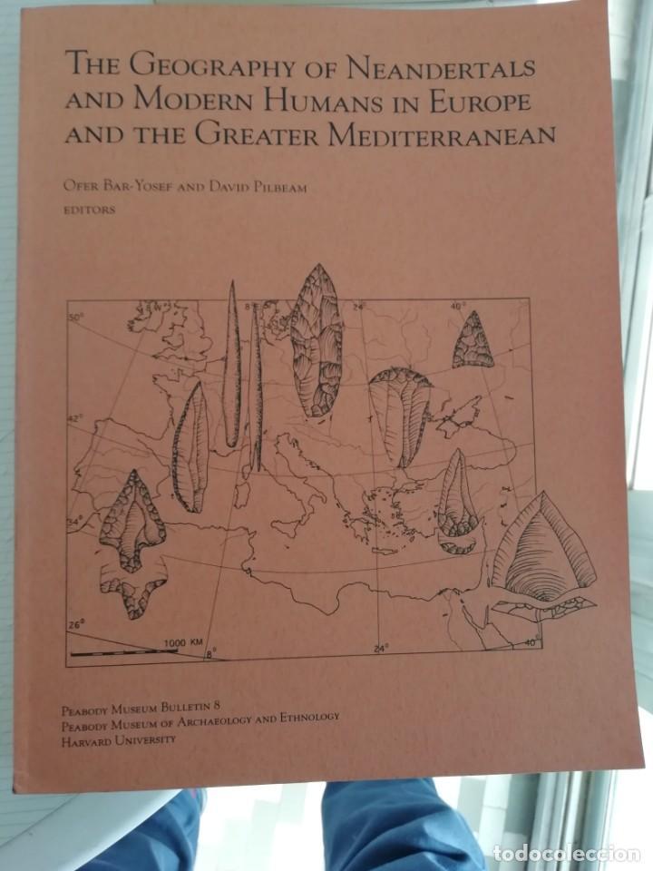 THE GEOGRAPHY OF NEANDERTALS AND MODERN HUMANS IN EUROPE AND GREATER MEDITERRANEAN EN INGLÉS (Libros Antiguos, Raros y Curiosos - Ciencias, Manuales y Oficios - Arqueología)