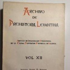 Libros antiguos: ARCHIVO DE PREHISTORIA LEVANTINA. VOLUMEN XII. SERVICIO DE INVESTIGACIÓN PREHISTORIA VALENCIA. Lote 195585541