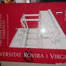 Libros antiguos: ELS MONUMENTS PROVINCIALS DE TARRACO, UNIVERSIDAD ROVIRA I VIRGILI, 1993, 295 PÁGINAS, EN RUSTICA.. Lote 195785247