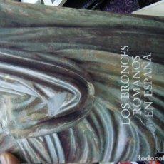 Libros antiguos: LOS BRONCES ROMANOS EN ESPAÑA. CATÁLOGO DE LA EXPOSICIÓN. MINISTERIO DE CULTURA, 1990. 358 PÁGS LOS. Lote 198215176