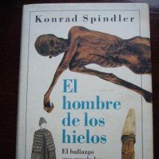 Libros antiguos: EL HOMBRE DE LOS HIELOS DE KONRAD SPINDLER - EDITORIAL CIRCULO DE LECTORES. Lote 199065653