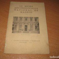 Libros antiguos: LE MUSEE ARCHEOLOGIQUE NATIONAL DE MADRID. Lote 203037005