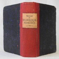 Libros antiguos: MANUAL DE ARQUEOLOGÍA PREHISTÓRICA, GEOLOGÍA Y PALEONTOLOGÍA. DE LA PEÑA Y FERNÁNDEZ. SEVILLA 1890.. Lote 203296710