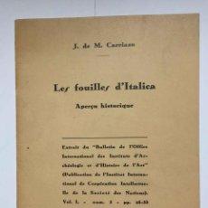 Libros antiguos: LES FOUILLES D' ITALICA (MATA CARRIAZO) PARÍS, 1935. TEXTO FANCÉS. ARQUEOLOGÍA. Lote 204188273
