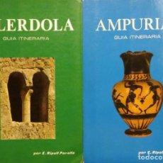 Libros antiguos: GUÍAS DE AMPURIAS Y OLÉRDOLA, E. RIPOLL PERELLÓ. 1969 Y 1977. ILUSTRADAS.. Lote 205135617