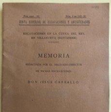 Libros antiguos: ARQUEOLOGIA- VILLANUEVA- SANTANDER- CUEVA DEL REY- JESUS CARBALLO- MADRID 1923. Lote 205561481
