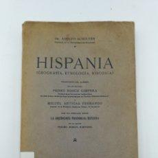 Libros antiguos: HISPANIA DE ADOLFO SCHULTEN 1920 CON TRES DESPLEGABLES.. Lote 205737388