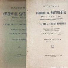 Libros antiguos: EXPLORACIONES DE LA CAVERNA DE SANTIMAMIÑE - 1ª Y 2ª MEMORIA - 1925 Y 1931 - 50 + 114 +FIG Y LAMINAS. Lote 205808278
