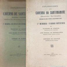 Libros antiguos: EXPLORACIONES DE LA CAVERNA DE SANTIMAMIÑE - 1ª Y 2ª MEMORIA - 1925 Y 1931 - 50P+114P +FIG Y LAMINAS. Lote 208573380