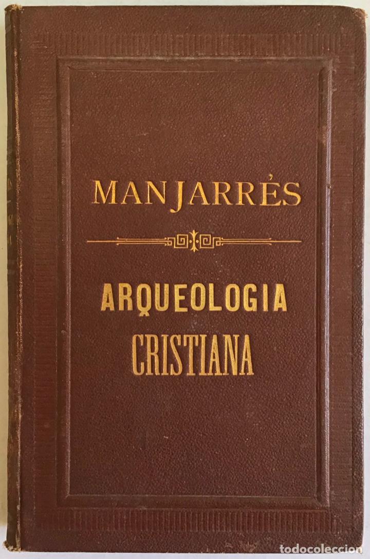 Libros antiguos: NOCIONES DE ARQUEOLOGÍA CRISTIANA PARA USO DE LOS SEMINARIOS CONCILIARES... - Foto 3 - 209187337
