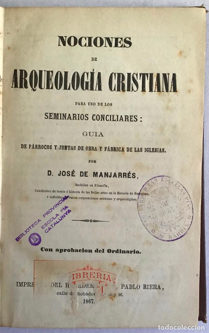 NOCIONES DE ARQUEOLOGÍA CRISTIANA PARA USO DE LOS SEMINARIOS CONCILIARES... (Libros Antiguos, Raros y Curiosos - Ciencias, Manuales y Oficios - Arqueología)