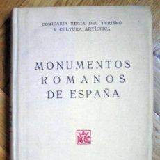 Libros antiguos: MONUMENTOS ROMANOS DE ESPAÑA - JOSÉ RAMÓN MÉLIDA. Lote 209606045