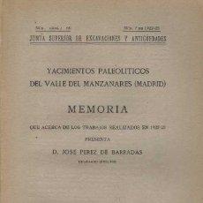 Libros antiguos: JOSÉ PÉREZ DE BARRADAS. YACIMIENTOS PALEOLÍTICOS DEL VALLE DEL MANZANARES (MADRID). Lote 210205397