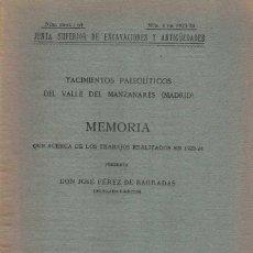 Libros antiguos: JOSÉ PÉREZ DE BARRADAS. YACIMIENTOS PALEOLÍTICOS DEL VALLE DEL MANZANARES (MADRID) 64. Lote 210274591