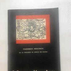 Libros antiguos: EL TESORO DE MONTE ALBAN . OAXACA CUADERNOS MEXICANO 1932 EMBAJADA DE MEXICO EN ESPAÑA ALFONSO CASO. Lote 215946626