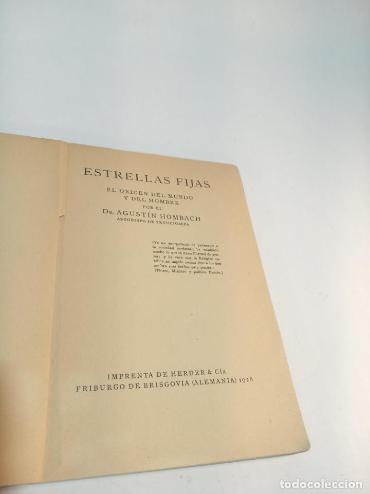 Libros antiguos: Estrella fijas. Dr. Agustín Hombrach. El origen del mundo y del hombre. Friburgo de Brisgovia. 1926. - Foto 2 - 217026745