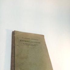 Libros antiguos: ESTRELLA FIJAS. DR. AGUSTÍN HOMBRACH. EL ORIGEN DEL MUNDO Y DEL HOMBRE. FRIBURGO DE BRISGOVIA. 1926.. Lote 217026745