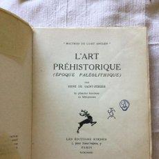 Libros antiguos: L'ART PRÉHISTORIQUE ( ÉPOQUE PALÉOLITHIQUE )- 1932 - RÉNE DE SAINT-PÉRIER - 76P +LX CON GRABADOS. Lote 217211643