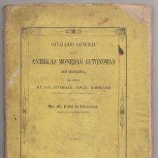 Libros antiguos: M. CERDÁ DE VILLARESTÁN: CATÁLOGO DE LAS ANTIGUAS MONEDAS AUTÓNOMAS DE ESPAÑA. 1858 NUMISMÁTICA. Lote 218395528