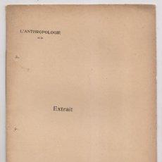 Livres anciens: H. BREUIL Y H. OBERMAIER: TRAVAUX EXÉCUTÉS EN 1912. PARIS, 1913. Lote 221561558