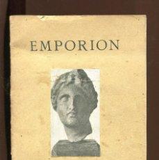 Libros antiguos: BOSCH GIMPERA. SERRA RÀFOLS. ALBERT DEL CASTILLO. EMPORION . EMPÚRIES. MONOGRAFIA GUÍA . 1934. Lote 222746422