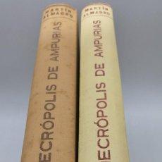 Libros antiguos: LA NECRÒPOLIS AMPURIAS VOLUMEN 1 Y 2 AÑO 1953 - 1955. Lote 223977292