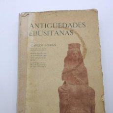 Libros antiguos: ANTIGUEDADES EBUSITIANAS 1913 CARLOS ROMAN MUSEO IBIZA. Lote 223998305