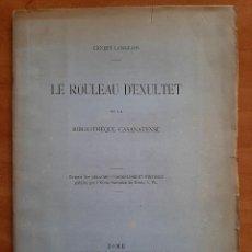 Libros antiguos: 1886 LE ROULEAU DEXULTET - ERNEST LANGLOIS. Lote 224608102