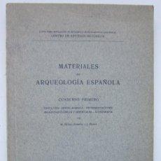 Libros antiguos: JOSÉ PIJOÁN Y MANUEL GÓMEZ-MORENO. MATERIALES DE ARQUEOLOGÍA ESPAÑOLA. 1912. Lote 225969220