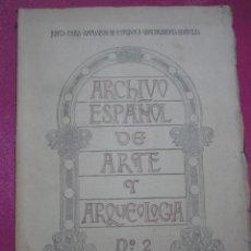 Libros antiguos: ARCHIVO ESPAÑOL DE ARTE Y ARQUEOLOGÍA Nº 2 AÑO 1925.. Lote 227921115