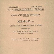 Libros antiguos: JOSÉ RAMÓN MÉLIDA Y BLAS TARACENA. EXCAVACIONES DE NUMANCIA. Lote 231445800