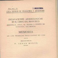Libros antiguos: CESAR MORÁN. EXCAVACIONES ARQUEOLÓGICAS EN EL CERRO DEL BERRUECO. Lote 231446885
