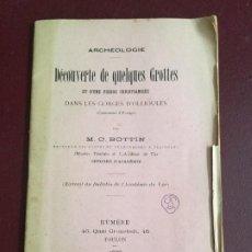 Libros antiguos: DECOUVERTE DE QUELQUES GROTTES DANS LES GORGES D'OLLIOULES - M.C. BOTTIN - 1899 -32P+2 LAMINAS 21X14. Lote 235027700