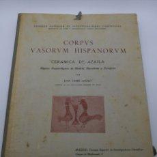 Libros antiguos: CORPUS VASORUM HISPANORUM CERÁMICA AZAILA. Lote 235284945