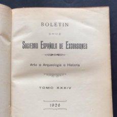 Libros antiguos: BOLETÍN SOCIEDAD ESPAÑOLA DE EXCURSIONES (ARTE – ARQUEOLOGIA –HISTORIA ). Lote 235691335