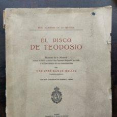 Libros antiguos: EL DISCO DE TEODOSIO - JOSÉ RAMÓN MÉLIDA. Lote 237814815
