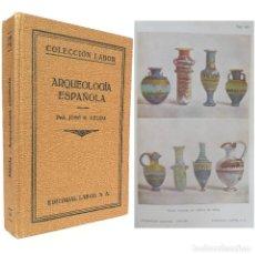 Livros antigos: 1929 - 1ª ED. - ARQUEOLOGÍA ESPAÑOLA - ILUSTRADO, LÁMINAS - PREHISTORIA, IBEROS, HISPANIA ROMANA. Lote 240150685