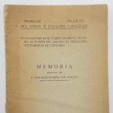 Libros antiguos: 1930. ROMERO DE TORRES. EXCAVACIONES ARQUEOLOGICAS CORDOBA CAMINO DE MESTA. ARROYO PEDROCHES. Lote 253516725
