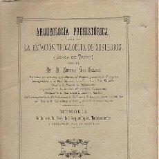 Libros antiguos: ARQUEOLOGÍA PREHISTÓRICA - LA ESTACION TROGLODITA DE SUSTERRIS (CONCA DE TREMP). Lote 257687695