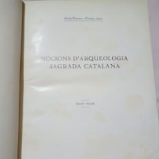 Libros antiguos: NOCIONS D' ARQUEOLOGIA SAGRADA CATALANA TOMÓ LL. Lote 258029675