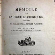 Libros antiguos: MEMOIRE SUR LA DIGUE DE CHERBOURG. J.-M.-F. CACHIN. PARIS. FIRMIN DIDOT. 1820. 5 GRABADOS.. Lote 260269770