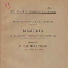 Libros antiguos: JUAN SERRA VILARÓ. EXCAVACIONES EN LA CUEVA DEL SEGRE.. Lote 262167110