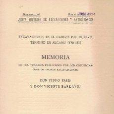 Libros antiguos: PEDRO PARIS Y VICENTE BARDAVIU. EXCAVACIONES EN EL CABEZO DEL CUERVO. TERMINO DE ALCAÑIZ. Lote 262167455