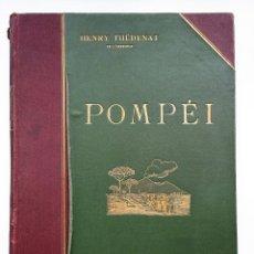 Libros antiguos: POMPEI, HENRY THÉDENAT (1910) - ILUSTRADO, POMPEYA. Lote 264690549