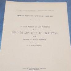 Libros antiguos: ARQUEOLOGÍA ESTUDIOS E INVESTIGACIONES CIENTÍFICAS EDAD DE LOS METALES EN ESPAÑA MADRID 1915. Lote 269276753