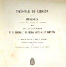 Libros antiguos: NECRÓPOLIS DE CARMONA. MEMORIA (J.D. DE LA RADA Y DELGADO 1885) EN RAMA, SIN USAR. FALTAN 8 HOJAS.. Lote 269982953