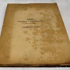 Libros antiguos: NOTICIA HISTÓRICA Y ARQUEOLÓGICA DE LA ANTIGUA CIUDAD DE EMPORION.JOAQUÍN BOTET,1879.. Lote 269984203