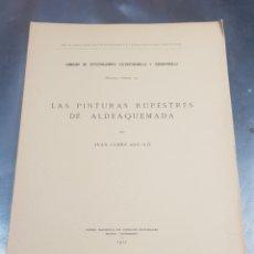 Libros antiguos: LIBRO PINTURAS RUPESTRES ALDEAQUEMADA JAÉN 1917 IMPRESO MADRID JUAN CABRE. Lote 271366653