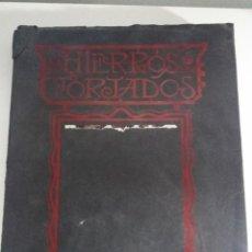 Libros antiguos: HIERROS FORJADOS ANTONIO CORTES AÑO 1935. Lote 274000833